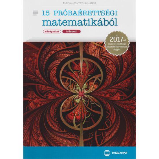 15 próbaérettségi matematikából - középszint (MX-1158)