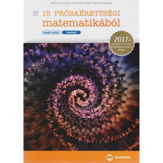 15 próbaérettségi matematikából - emelt szint (MX-1157)