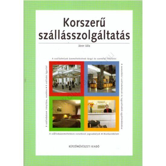 Korszerű szállásszolgáltatás (KP-2135)