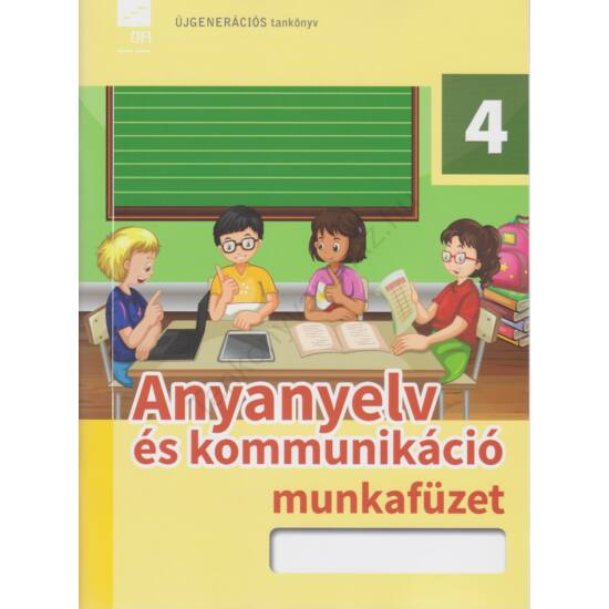 Anyanyelv és kommunikáció 4. munkafüzet  (FI-501010402/1)