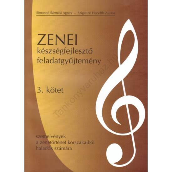 Zenei készségfejlesztő feladatgyűjtemény 3. kötet (RO-12/Zfgy)