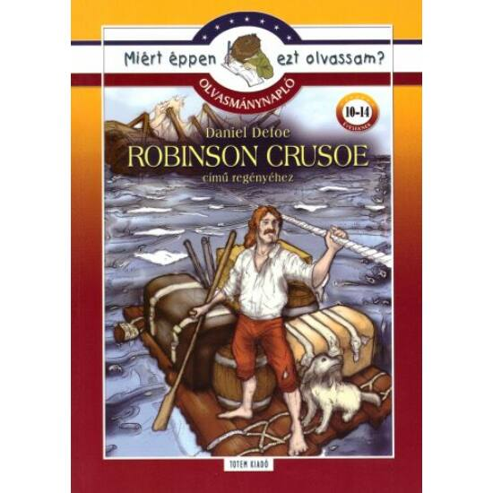 Olvasmánynapló: Daniel Defoe: Robinson Crusoe című regényéhez