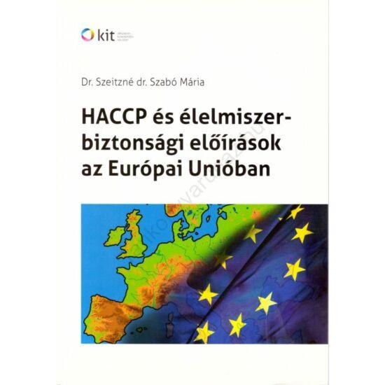 HACCP és élelmiszerbiztonsági előírások az Európai Unióban