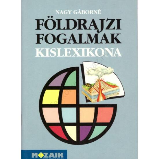 Földrajzi fogalmak kislexikona (MS-2408)
