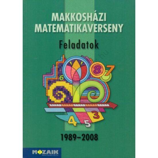 Makkosházi matematikaverseny 1989-2008 (MS-2232)