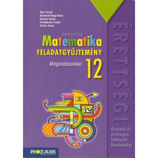 Sokszínű Matematika 12. feladatgyűjtemény (MS-2325)