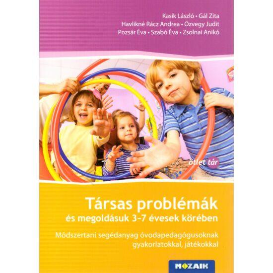 Társas problémák és megoldásuk 3-7 évesek körében  (MS-9343)