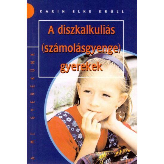 A diszkalkuliás (számolásgyenge) gyerekek