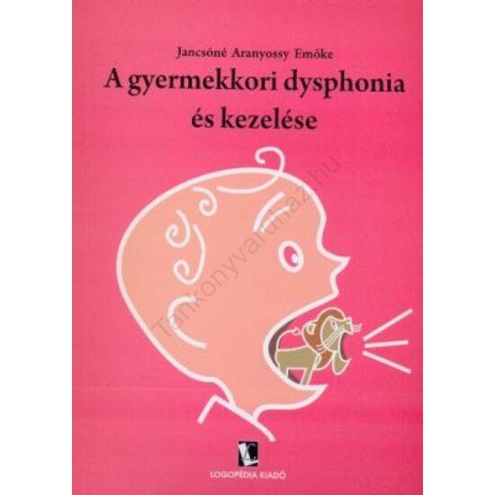 A gyermekkori dysphonia és kezelése