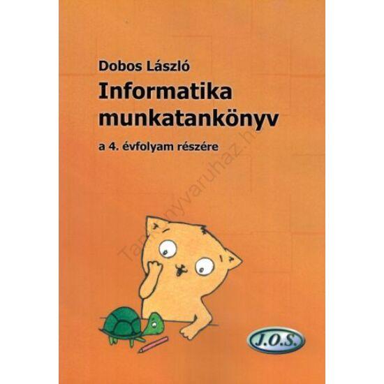 Informatika munkatankönyv a 4. évfolyam részére (JO-0104)