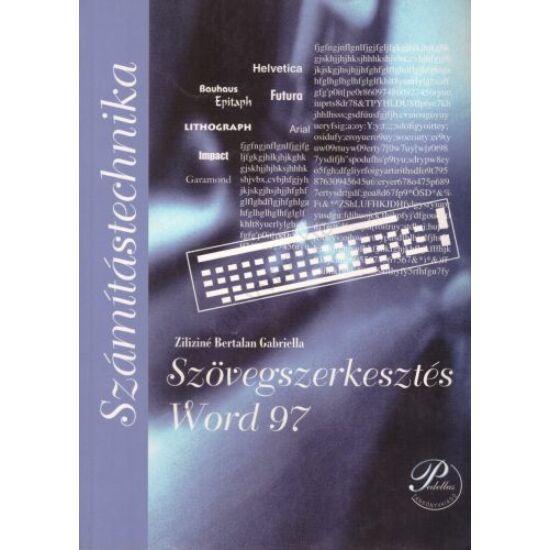 Szövegszerkesztés - Word 97 (PD-087)