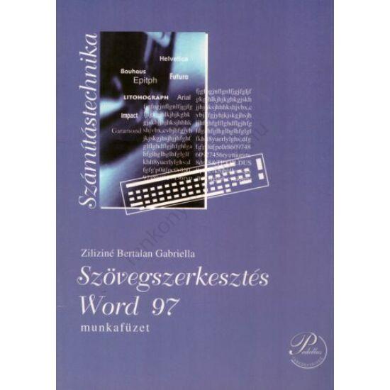 Szövegszerkesztés - Word 97 munkafüzet  (PD-088)