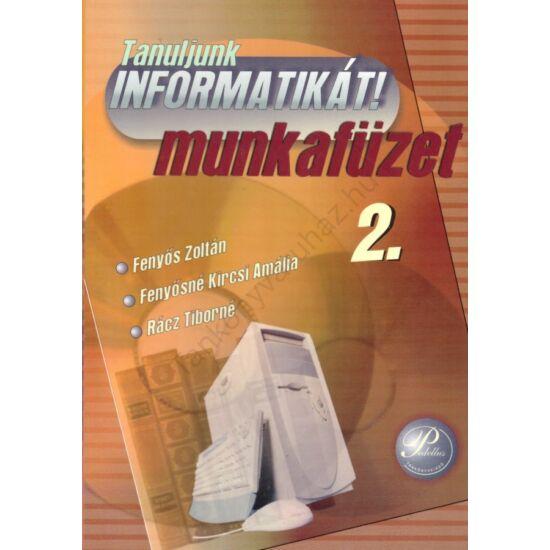 Tanuljunk informatikát! 2. (PD-204)