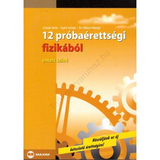 12 próbaérettségi fizikából (MX-132)