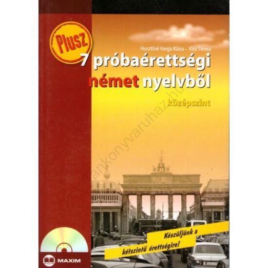 Plusz 7 próbaérettségi német nyelvből (MX-185)