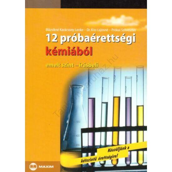 12 próbaérettségi kémiából emelt szint- írásbeli (MX-218)