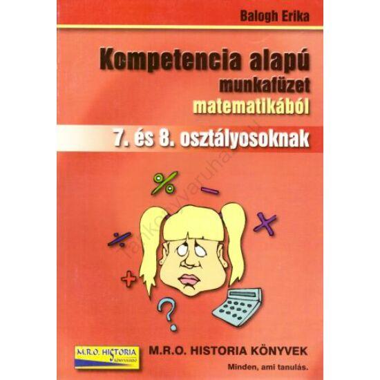 Kompetencia alapú munkafüzet matematikából 7-8. osztályosoknak