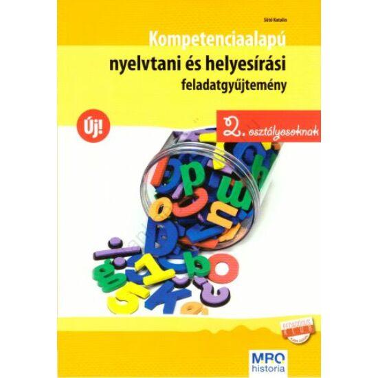 Kompetenciaalapú nyelvtani és helyesírási feladatgyűjtemény 2. osztályosoknak
