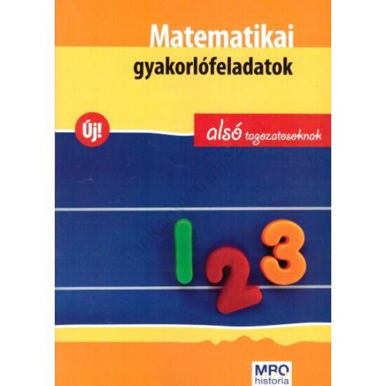 Matematikai gyakorló alsó tagozatosaknak