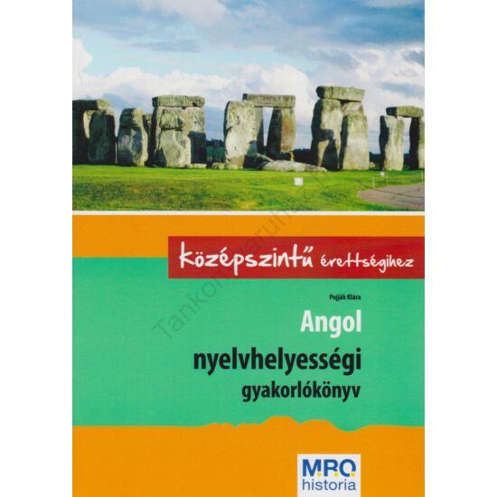 Angol nyelvhelyességi gyakorlókönyv a középszintű érettségihez