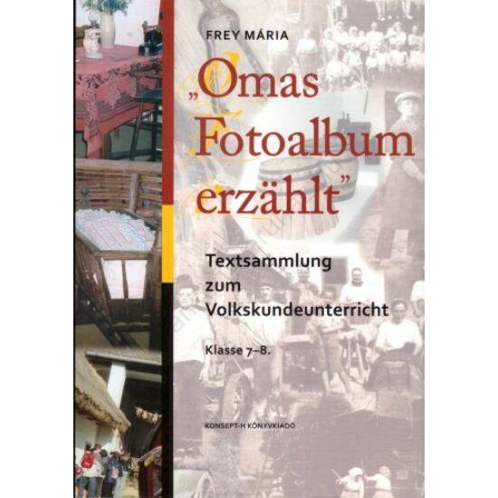 """Omas Fotoalbum erzählt""  Klasse 7-8. (KT-1321)"