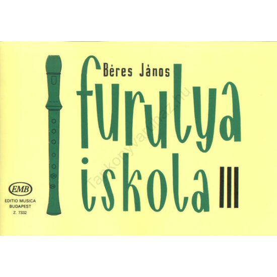 Béres János: Furulyaiskola III.