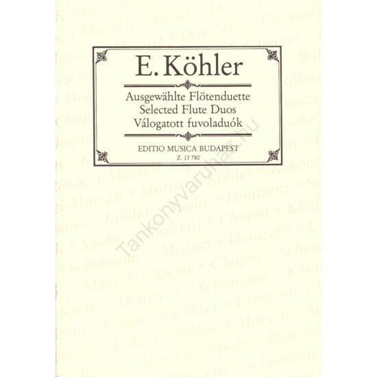Köhler, Ernesto: Válogatott fuvoladuók