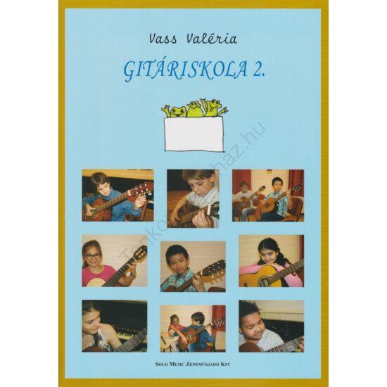 Vass Valéria: Gitáriskola 2. (SMZ No.159)