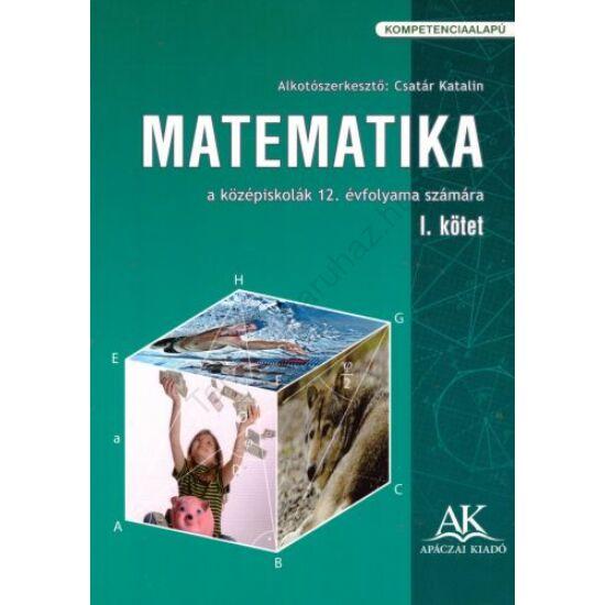 Matematika 12. I. kötet (AP-120802)