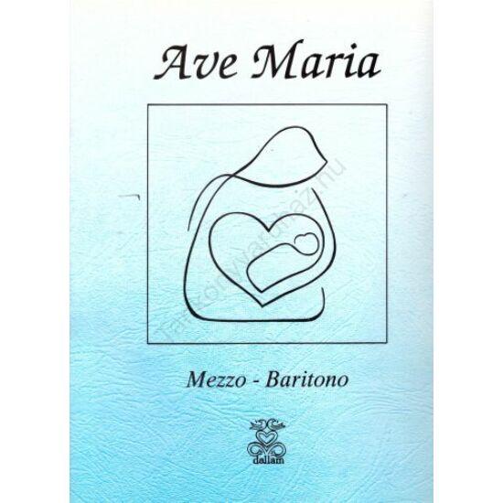 Ave Maria - (Mezzo - Baritono)