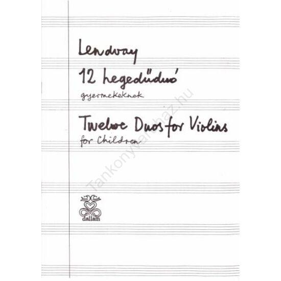Lendvay Kamilló: 12 hegedűduó gyermekeknek