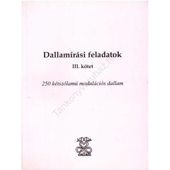 Dallamírási feladatok III. kötet