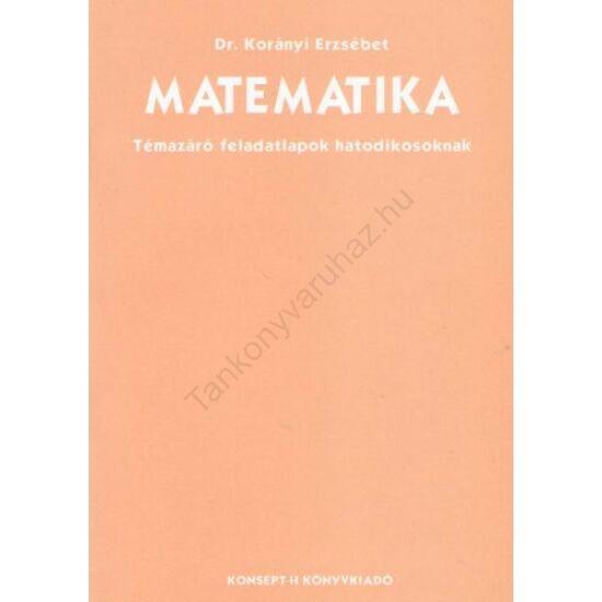 Matematika 6. Témazáró (KT-0306)