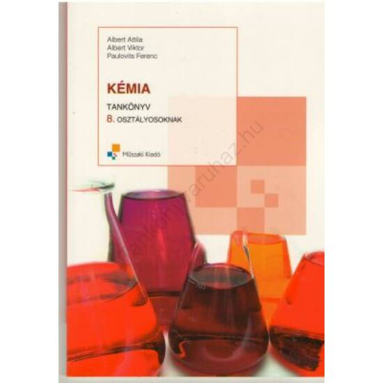 Kémia tankönyv 8.osztályosoknak (MK-4285-8)