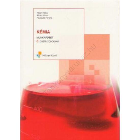 Kémia munkafüzet 8.osztályosoknak (MK-4286-5)