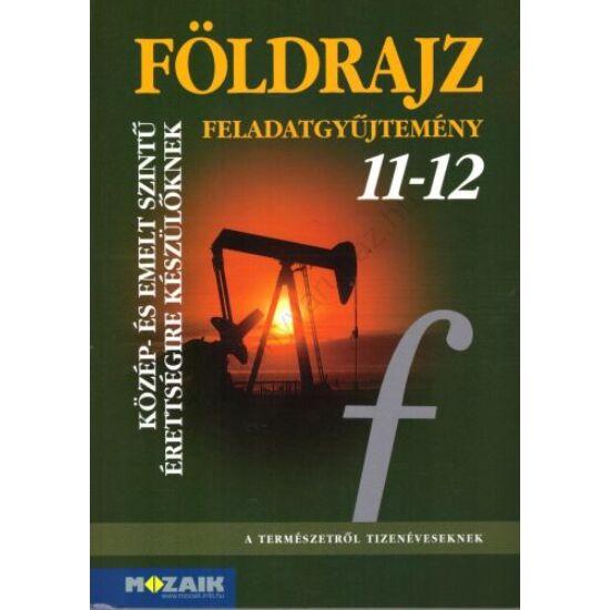 Földrajz 11-12. feladatgyűjtemény