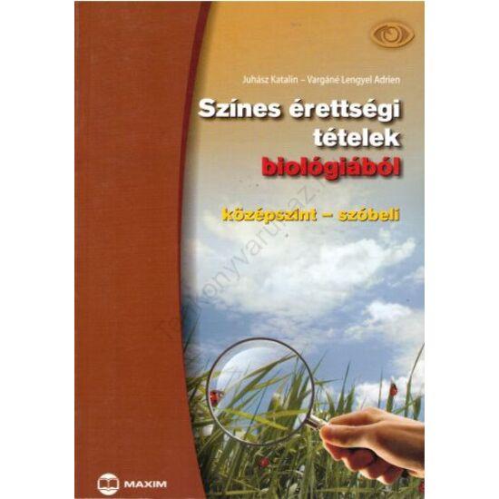 Színes érettségi tételek biológiából -középszint - szóbeli (MX-1123)