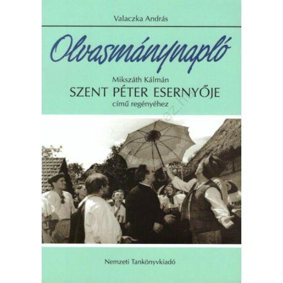 Olvasmánynapló: Mikszáth Kálmán : Szent Péter esernyője című regényéhez (NT-80227)