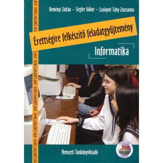 Informatika érettségire felkészítő feladatgyűjtemény. CD-vel (NT-81482)