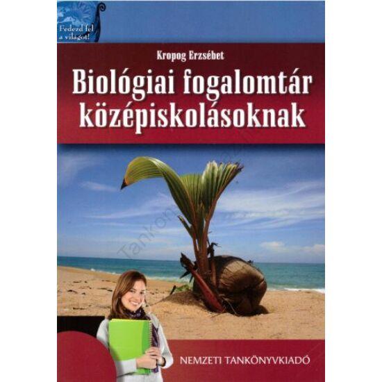 Biológia fogalomtár középiskolásoknak