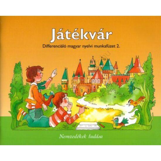 Játékvár Differenciáló magyar nyelvi munkafüzet 2. (NT-98539/Mt/D)