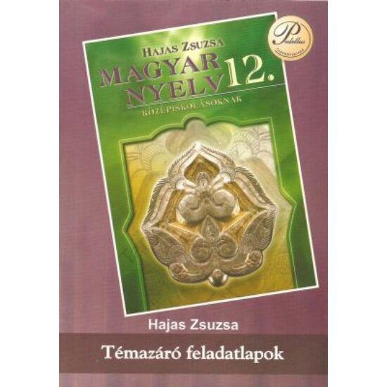 Magyar nyelvi témazáró feladatlapok 12.