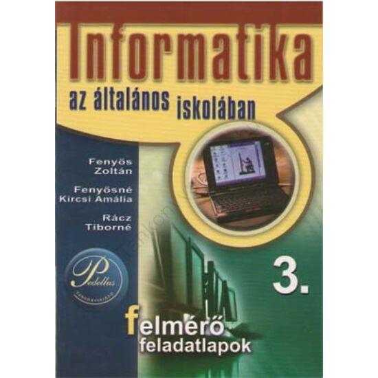 Informatika az általános iskolában 3. Felmérő feladatlapok (PD-263/1)