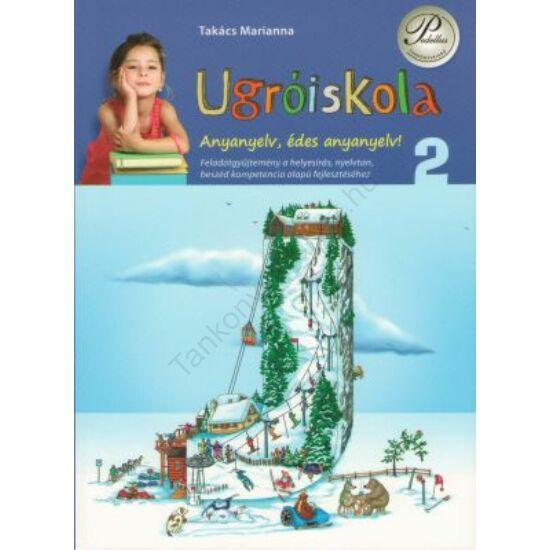 Ugróiskola  Anyanyelv, édes anyanyelv 2. osztály (PD-345)