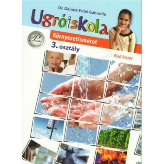 Ugróiskola-Környezetismeret 3. Első kötet (PD-385)