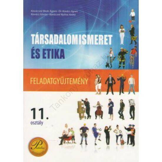 Társadalomismeret és etika 11. feladatgyűjtemény (PD-398)