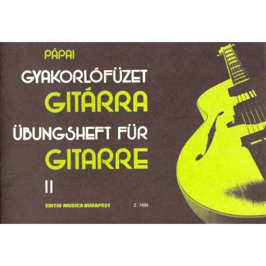 Pápai György: Gyakorlófüzet gitárra II.